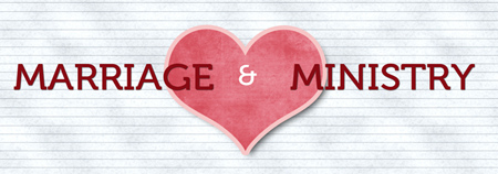 Marriage and Ministry Blog Tour